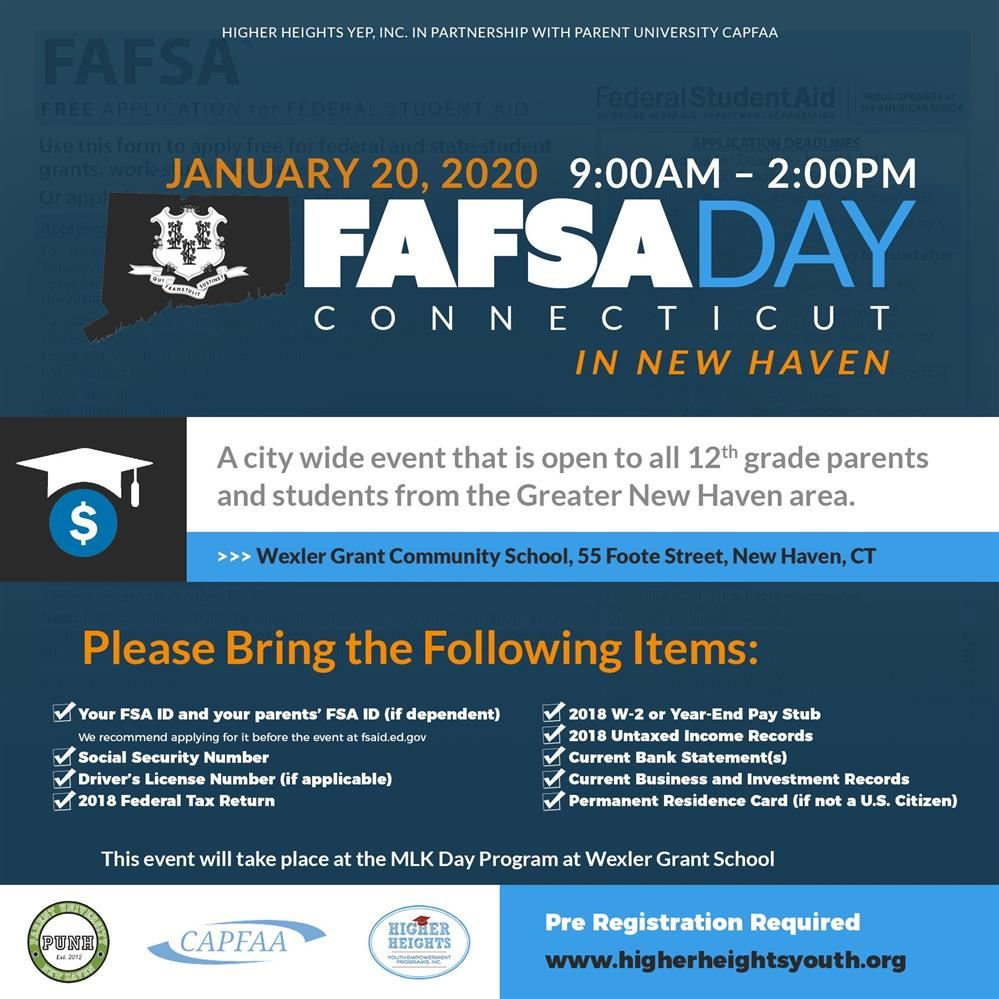 City wide FAFSA Day for all NHPS seniors and their parents. Wexler Grant Community School. Jan 20th 9am to 2pm. Wexler Grant Community School.  55 Foote St. New Haven.